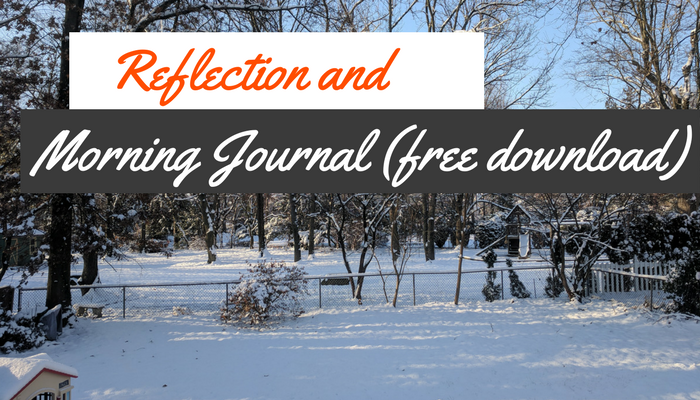 Reflection and Morning Journal (free download)